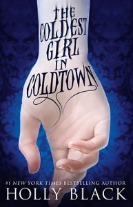 Coldest Girl in Coldtown by Holly Black