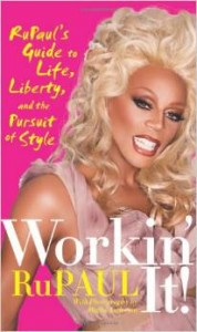 Workin It by RuPaul