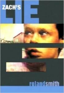 Zach's Lie by Roland Smith