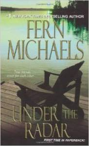 Under the Radar from Fern Michaels