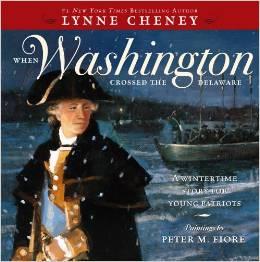 When Washington Crossed the Delaware by Lynne Cheney