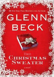 The Christmas Sweater by Glenn Beck