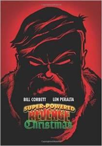 Super-Powered Revenge Christmas by Bill Corbett