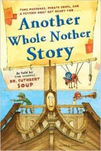Another Whole Nother Story by Dr. Cuthbert Soup