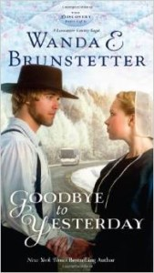 Goodbye to Yesterday by Wanda Brunstetter