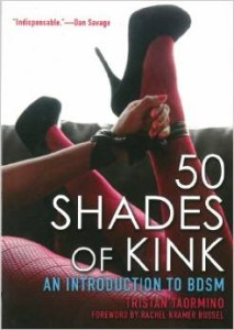 Fifty Shades of Kink by Tristan Taormino