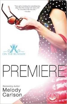 Premiere by Melody Carlson