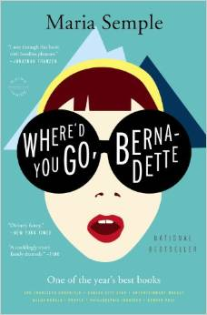 Where'd You Go, Bernadete by Maria Semple