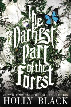 Darkest Part of the Forest by Holly Black