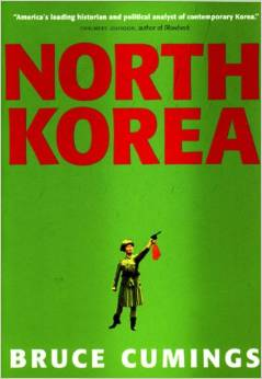 North Korea: Another Country by Bruce Cumings