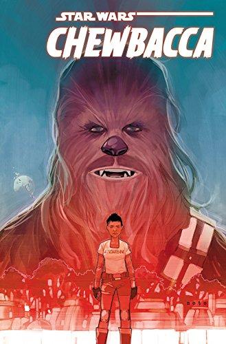 Star Wars: Chewbacca by Gerry Duggan & Phil Noto