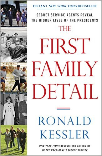 First Family Detail by Ronald Kessler