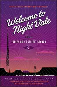 Welcome to Night Vale by Joseph Fink & Jeffrey Cranor