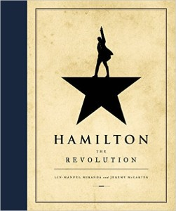 Hamilton: The Revolution by Lin-Manuel Miranda & Jeremy McCarter