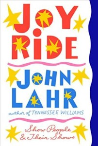 Joy Ride by John Lahr