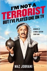 I'm Not a Terrorist But I've Played One on TV by Maz Jobrani
