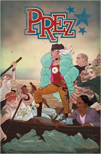 Prez by Mark Russel & Ben Caldwell