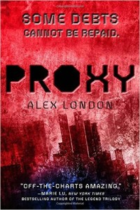 Proxy by Alex London