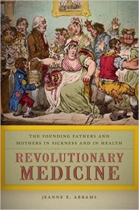 Revolutionary Medicine by Jeanne Abrams