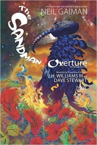Sandman: Overture by Neil Gaiman & J. H. Williams III