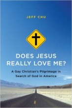 Does Jesus Really Love Me? by Jeff Chu