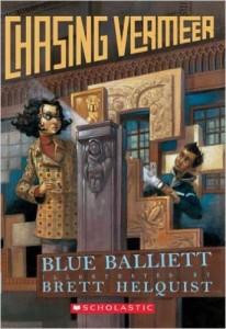 Chasing Vermeer by Blue Balliett & Brett Helquist