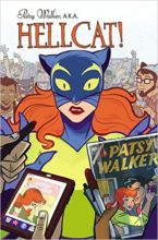 Patsy Walker A.K.A. Hellcat! by Kate Leth & Brittney Williams
