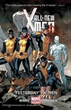 All-New X-Men by Brian Michael Bendis & Stuart Immonen