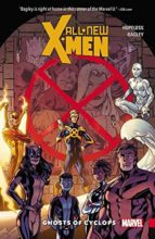 All-New X-Men Vol 1 by Dennis Hopeless & Mark Bagley
