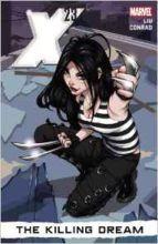 X-23 by Marjorie Liu & Will Conrad
