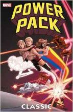 Power Pack Classic by Louise Simonson, June Brigman, & M. H. Wilshire
