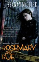 Rosemary & Rue by Seanan McGuire