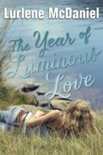 The Year of Luminous Love by Lurlene McDaniel