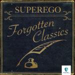 Superego Forgotten Classics