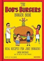 Bob's Burgers Burger Book by Loren Bouchard & Cole Bowden