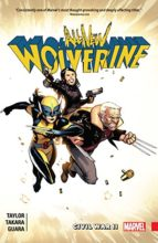 All New Wolverine by Tom Taylor, Marcio Takara, Jordan Boyd, Cris Peter