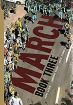 March Book 3 by John Lewis, Andrew Aydin, Nate Powell