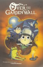 Over the Garden Wall by Pat McHale, Jim Campbell, Danielle Burgos