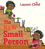 The New Small Person by Lauren Child