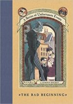 The Bad Begining by Lemony Snicket