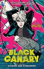 Black Canary by Brendan Fletcher, Annie Wu & Pia Guerra