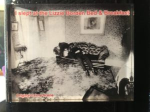 """I slept at the Lizzie Borden Bed & Breakfast"" magnet"