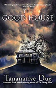 The Good House by Tananarive Due