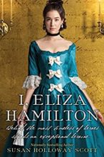 I, Eliza Hamilton by Susan Holloway Scott