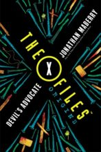 X-Files Origins: The Devil's Advocate by Johnathan Maberry