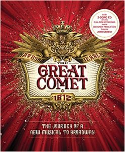 The Great Comet: The Journey of a New Musical to Broadway by Dave Malloy & Steven Suskin