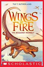 The Dragonet Prophecy (Wings of Fire series) by Tui Sutherland