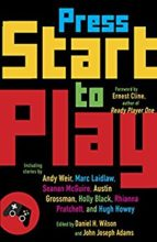 Press Start to Play, edited by Daniel Wilson