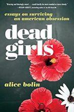 Dead Girls by Alice Bolin