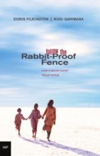 Follow the Rabbit-Proof Fence by Doris Pilkington